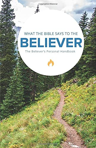 What the Bible Says to the Believer: Worldwide, Leadership Ministries