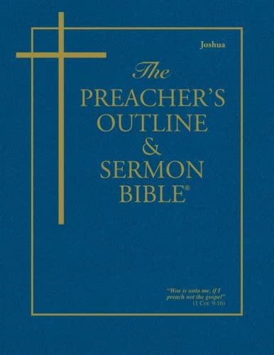 9781574071535: The Preacher's Outline & Sermon Bible: Joshua (Preacher's Outline & Sermon Bible-KJV)