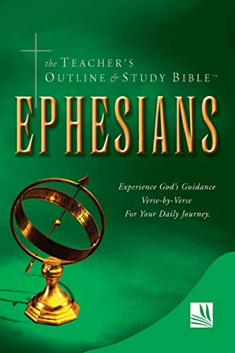 The Teacher's Outline and Study Bible: Ephesians: Worldwide, Leadership Ministries