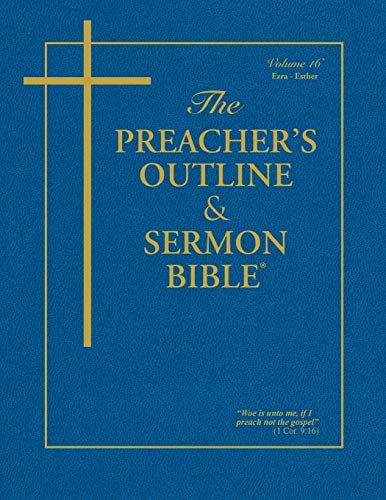 The Preacher's Outline & Sermon Bible: Ezra,: Worldwide, Leadership Ministries
