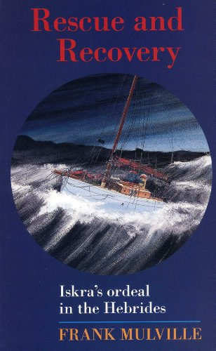 9781574090383: Rescue and Recovery: Iskra's Ordeal in the Western Isles