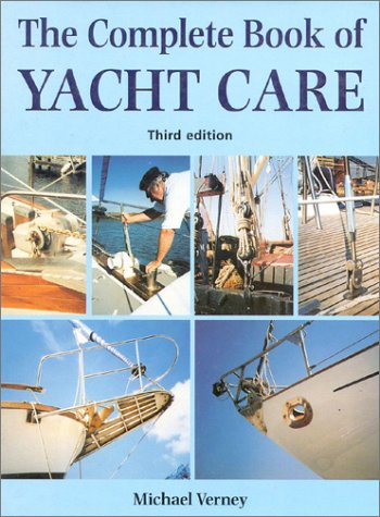 9781574090413: Complete Book of Yacht Care