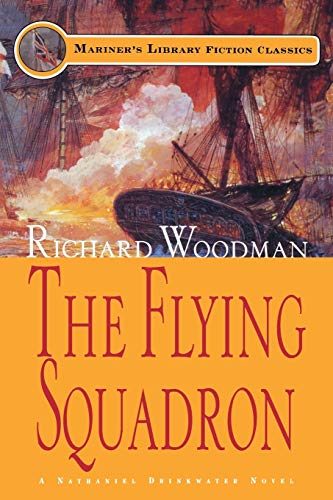 The Flying Squadron: #11 A Nathaniel Drinkwater: Richard Woodman
