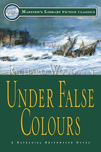 9781574090796: Under False Colours: #10 A Nathaniel Drinkwater Novel (Mariners Library Fiction Classic)