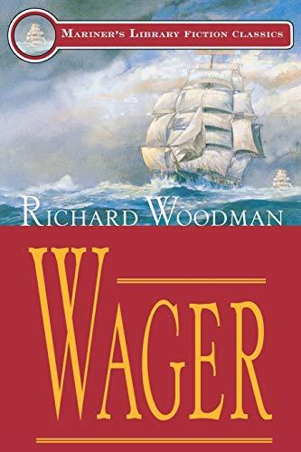Wager (Mariner's Library Fiction Classics): Richard Woodman