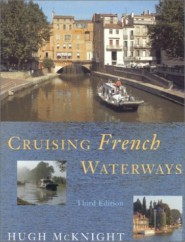 9781574090871: Cruising French Waterways, Third Edition