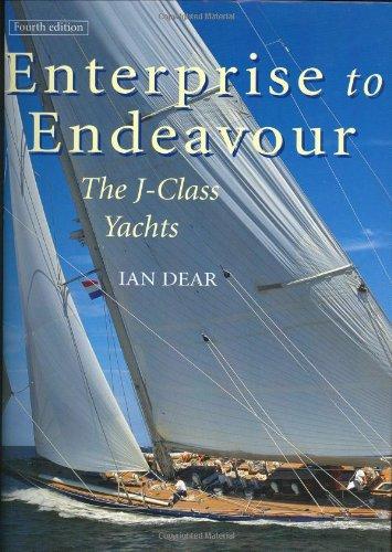 9781574090918: Enterprise to Endeavour: The J-Class Yachts