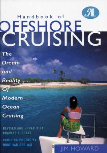 9781574090932: Handbook of Offshore Cruising: The Dream and Reality of Modern Ocean Cruising