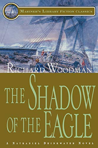 9781574091038: The Shadow of the Eagle: #13 A Nathaniel Drinkwater Novel (Mariners Library Fiction Classic)