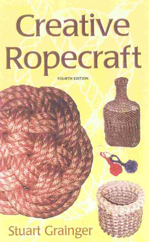 9781574091151: Creative Ropecraft