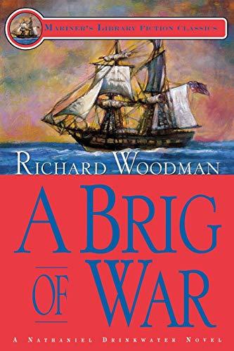 9781574091250: A Brig of War: #3 A Nathaniel Drinkwater Novel: 03