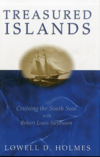 9781574091304: Treasured Islands: Cruising the South Seas With Robert Louis Stevenson