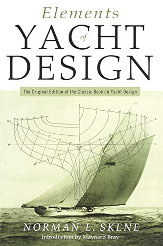 9781574091342: Elements of Yacht Design: The Original Edition of the Classic Book on Yacht Design (Seafarer Books)