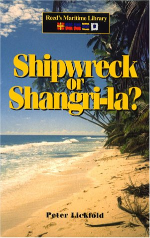 9781574091427: Shipwreck or Shangri-la (Reed's Maritime Library)
