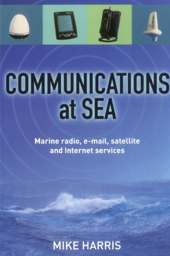 9781574091618: Communications at Sea: Marine Radio, Email, Satellite, and Internet Services
