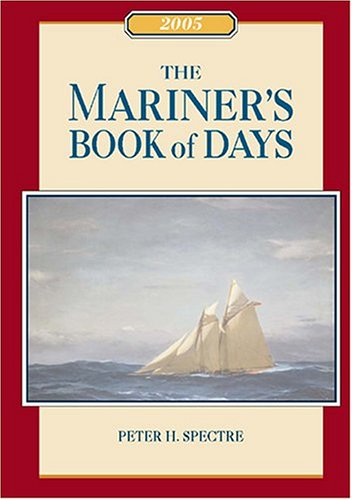 The Mariner's Book of Days 2005 (1574091786) by Spectre, Peter H.