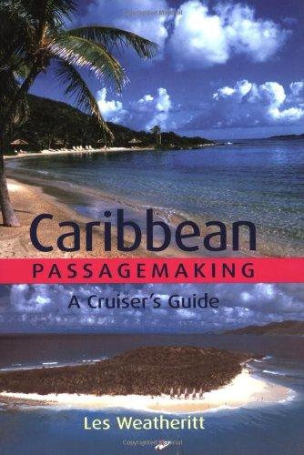 9781574091960: Caribbean Passagemaking: A Cruiser's Guide