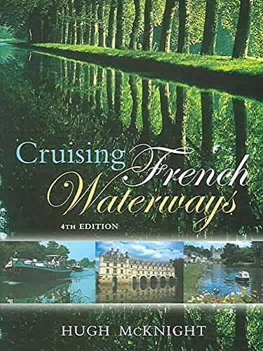 9781574092103: Cruising French Waterways