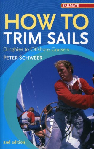 9781574092202: How to Trim Sails: Dinghies to Offshore Cruisers (Sailmate)