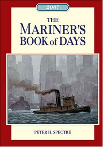 The Mariner's Book of Days (157409226X) by Peter H. Spectre
