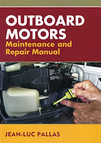 9781574092356: Outboard Motors Maintenance and Repair Manual