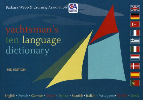 Yachtsman's Ten Languages Dictionary (1574092650) by Barbara Webb