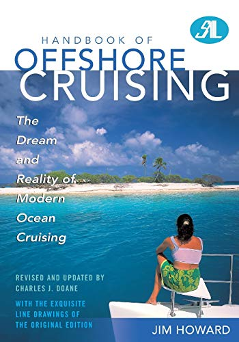 9781574092790: Handbook of Offshore Cruising: The Dream and Reality of Modern Ocean Cruising