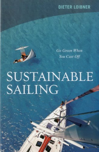 9781574092844: Sustainable Sailing: Go Green When You Cast Off