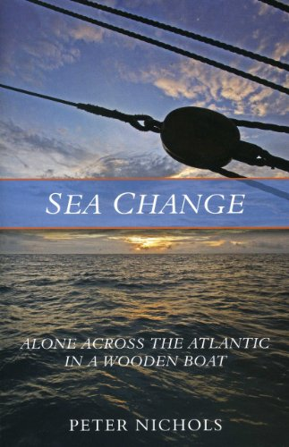 9781574092929: Sea Change: Alone Across the Atlantic in a Wooden Boat