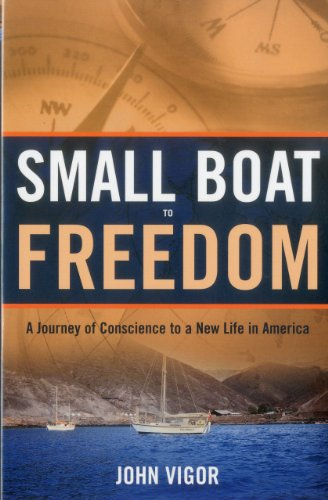 9781574093032: Small Boat To Freedom: A Journey of Conscience to a New Life in America