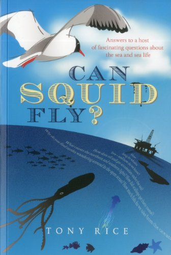 9781574093063: Can Squid Fly?: Answers to a Host of Fascinating Questions about the Sea