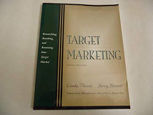 9781574100273: Target Marketing: Researching, Reaching and Retaining Your Target Market