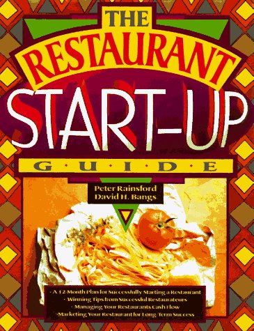 9781574100716: The Restaurant Start-up Guide: A 12 Month Plan for Successfully Starting a Restuarant