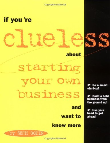 9781574100938: If You're Clueless about Starting Your Own Business