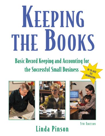 9781574101409: Keeping the Books: Basic Recordkeeping and Accounting for the Successful Small Business