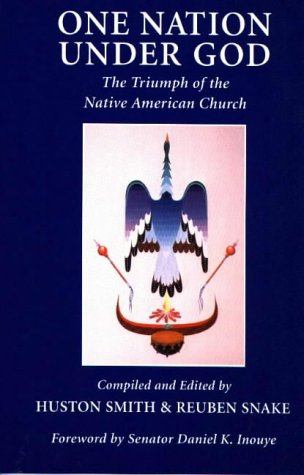 One Nation Under God: The Triumph of the Native American Church: Clear Light Books