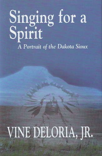 9781574160253: Singing for a Spirit: A Portrait of the Dakota Sioux