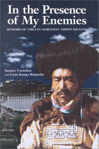 9781574160444: In the Presence of My Enemies: Memoirs of Tibetan Nobleman Tsipon Shuguba
