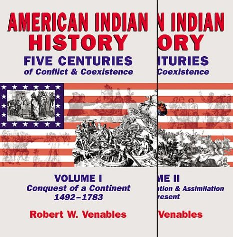 American History Five Centuries of Conflict & Coexistence. Vols. 1 & 2.