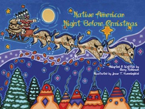 Native American Night Before Christmas: Robinson, Gary