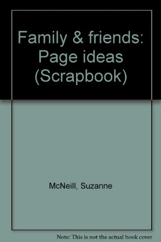 Family & friends: Page ideas (Scrapbook): Suzanne McNeill