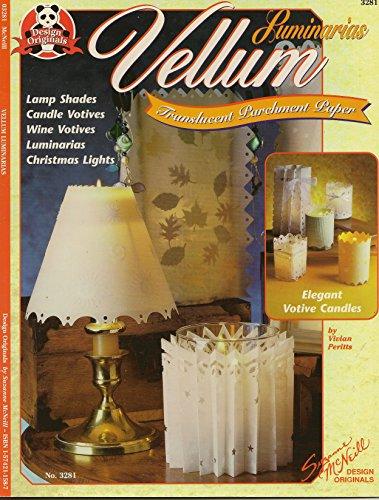 Vellum Luminarias Transluscent Parchment Paper: Vivian Peritts