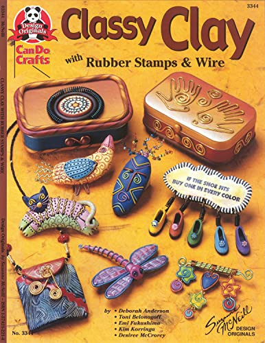 Classy Clay: With Rubber Stamps and Wire: Anderson, Deborah, Fukushima,