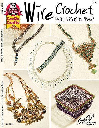 9781574212426: Wire Crochet Knits, Tassels & More