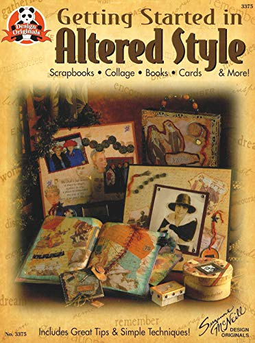 9781574212525: Getting Started in Altered Style (Design Originals #3375)