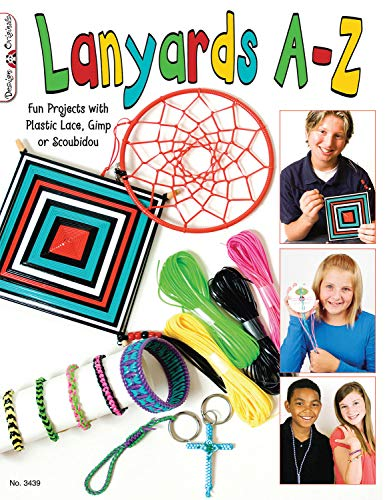 Lanyards A-Z: Fun Projects with Plastic Lace, Gimp or Scoubidou (Design Originals) (9781574212914) by McNeill, Suzanne