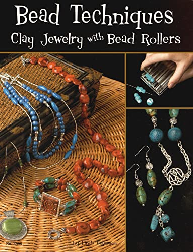 9781574213003: Bead Techniques with a Bead Roller: Clay Jewelry With Bead Rollers