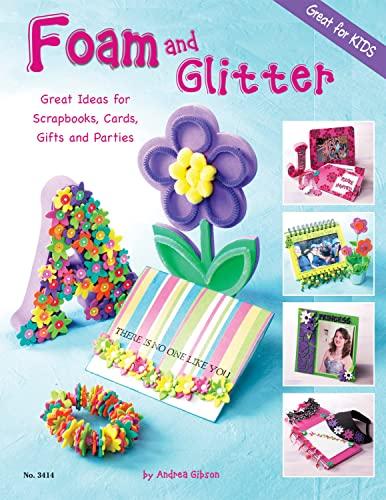 9781574213164: Foam and Glitter