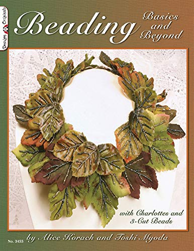 9781574213324: Beading Basics and Beyond: With Charlottes and 3-cut Beads (Design Originals)