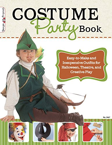 9781574213447: Costume Party Book: Easy-to-Make and Inexpensive Outfits for Halloween, Theatre, and Creative Play (Design Originals)
